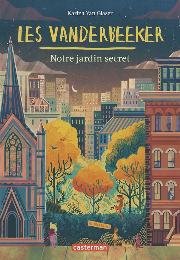 Les Vanderbeeker T.2 ; notre jardin secret