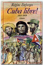 Vente Livre Numérique : Cuba libre !  - Régine Deforges