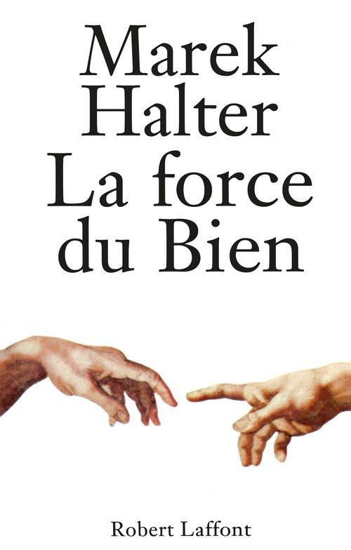 Vente EBooks : La Force du bien  - Marek Halter