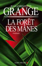 Vente Livre Numérique : La Forêt des Mânes  - Jean-Christophe Grangé