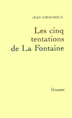 Les cinq tentations de La Fontaine