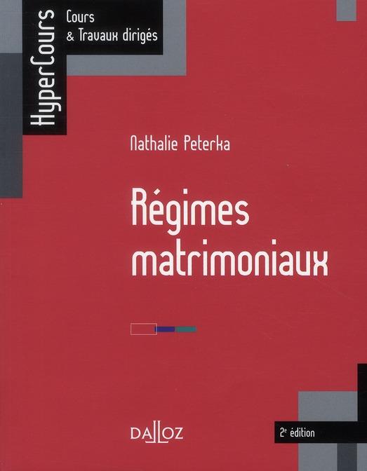 Régimes matrimoniaux (2e édition)