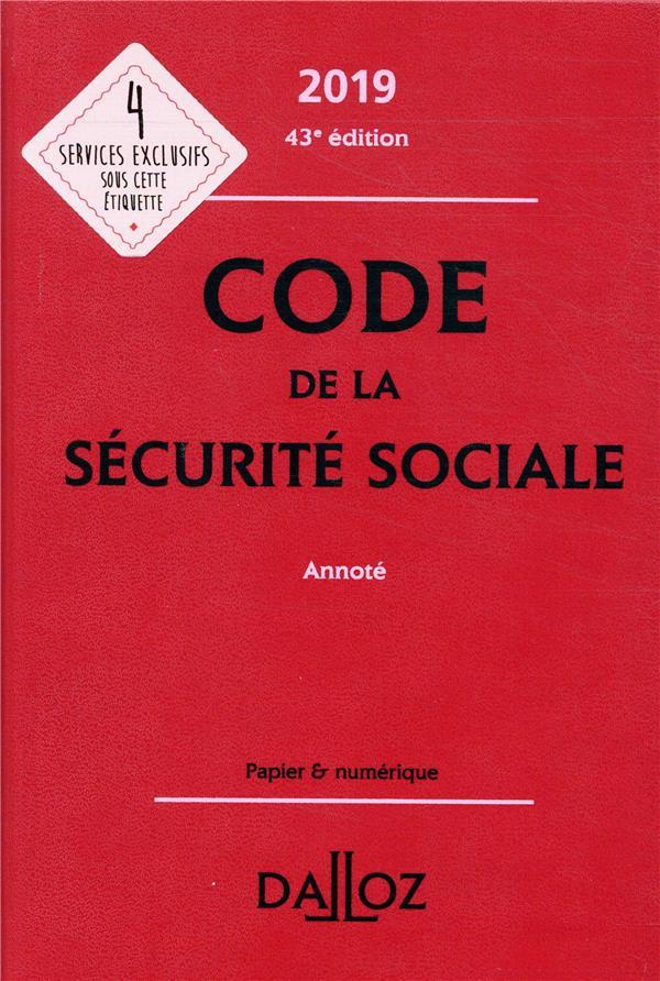 Code de la sécurité sociale annoté (édition 2019) (43e édition)