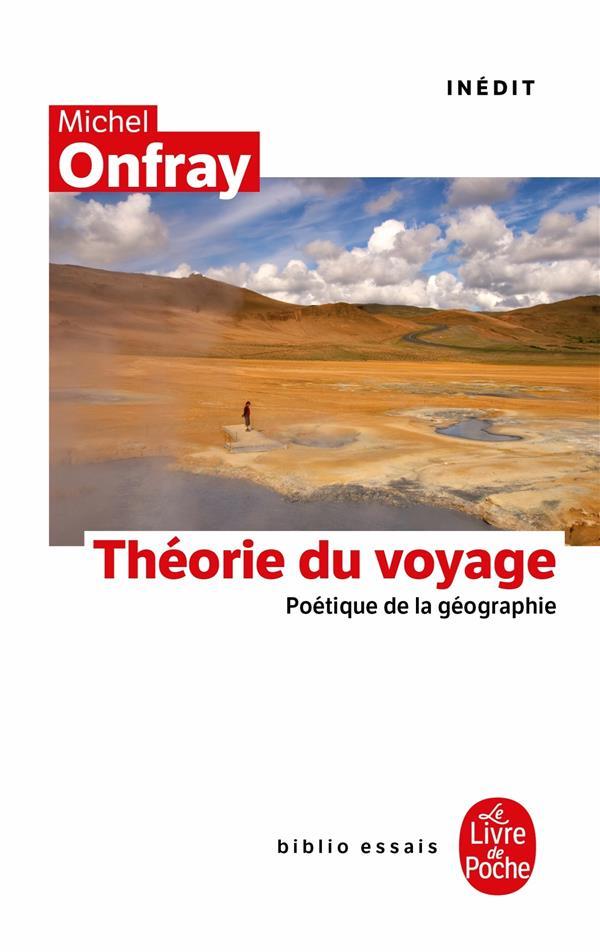 La Theorie Du Voyage