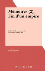 Mémoires (2). Fin d'un empire