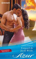 Vente EBooks : L'orgueil de Jacob Wilde  - Sandra Marton
