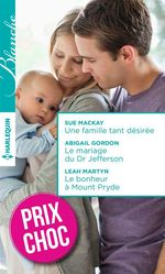 Vente Livre Numérique : Une famille tant désirée - Le mariage du Dr Jefferson - Le bonheur à Mount Pryde  - Abigail Gordon - Leah Martyn