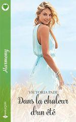 Vente EBooks : Dans la chaleur d'un été  - Victoria Pade