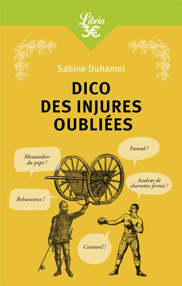 DICO DES INJURES OUBLIEES