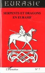 Serpents et dragons en Eurasie