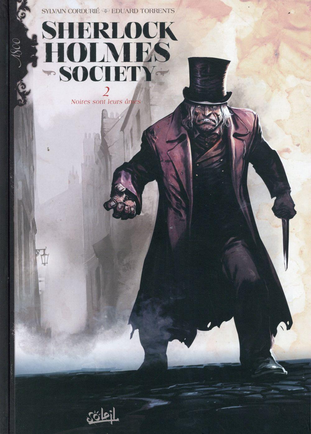 Sherlock Holmes Society T.2 ; noires sont leurs âmes