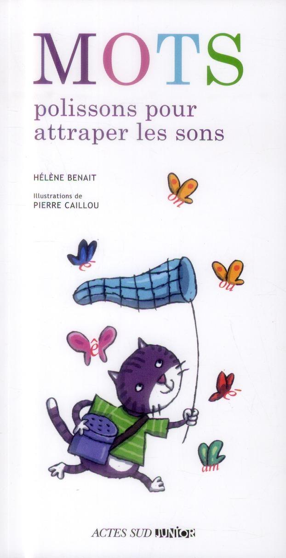 Mots Polissons Pour Attraper Les Sons