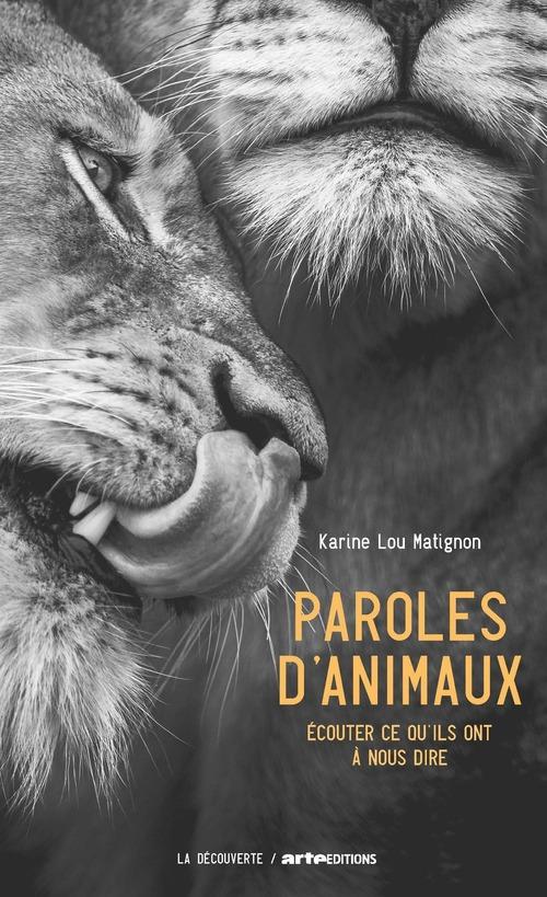 Paroles d'animaux ; écouter ce qu'ils ont à nous dire