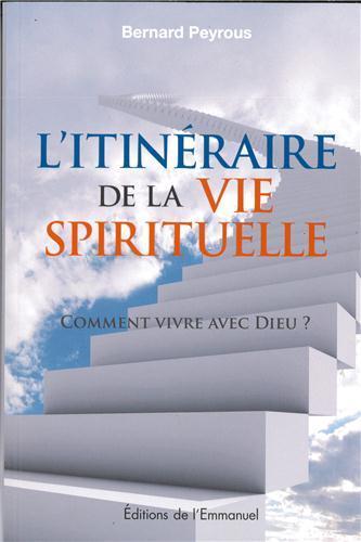 Itinéraire de la vie spirituelle