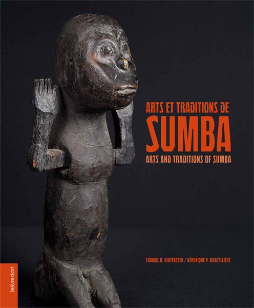 Arts et traditions de Sumba ; Arts and traditions of Sumba