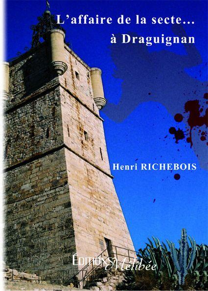 L'affaire de la secte... à Draguignan