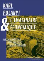 Couverture de Karl polanyi et l'imaginaire économique