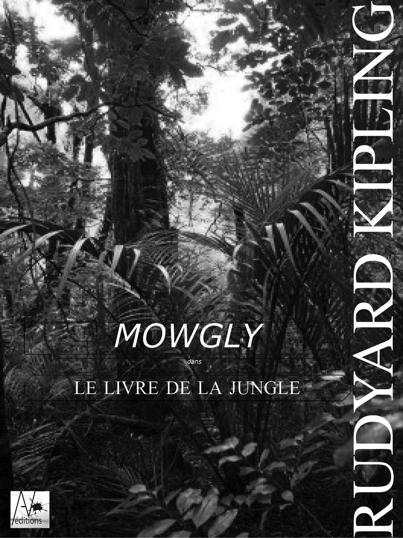 Mowgli - Le Livre de la jungle