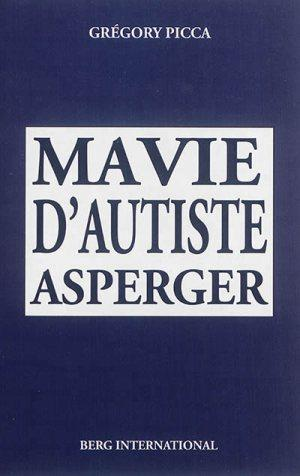 Ma vie d'autiste Asperger