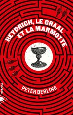 Vente EBooks : Heydrich, le graal et la marmotte  - Peter BERLING