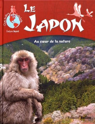 Le japon ; au coeur de la nature