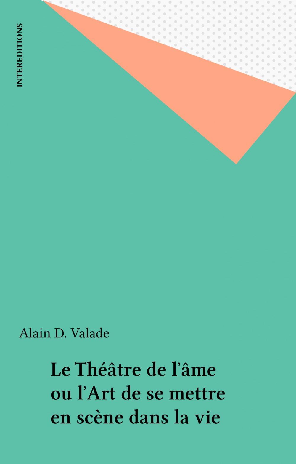 Le theatre de l'ame