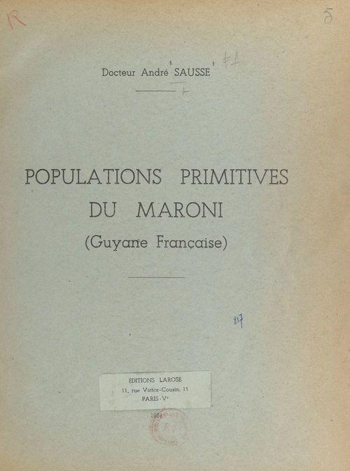 Populations primitives du Maroni