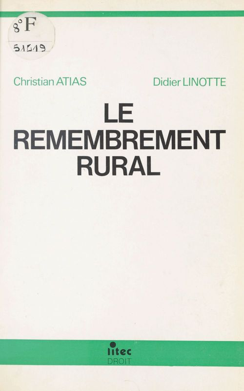Le Remembrement rural