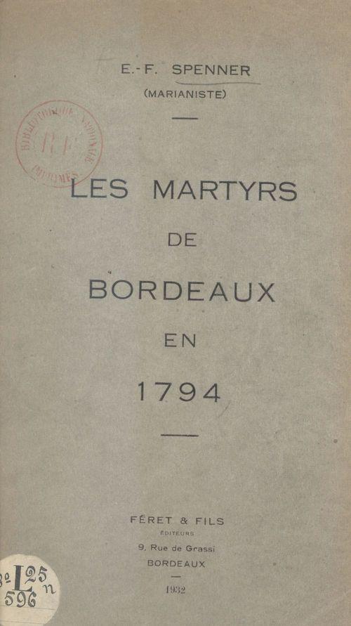 Les martyrs de Bordeaux en 1794