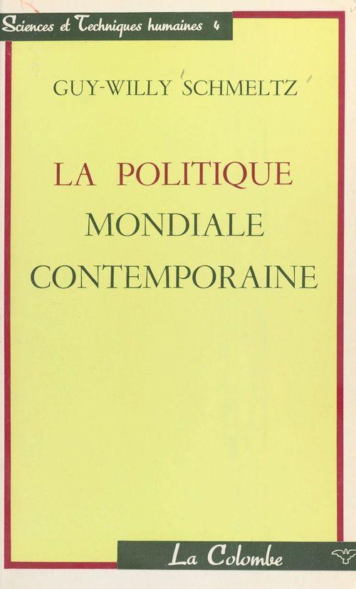 La politique mondiale contemporaine