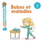 Vente EBooks : Bobos et maladies  - Agnès Cathala