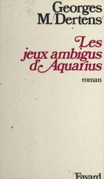 Les jeux ambigus d'Aquarius