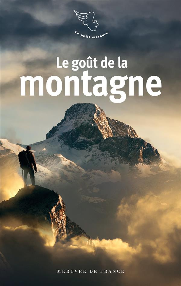 Le goût de la montagne
