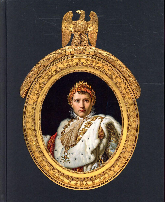 Napoléon ; la maison de l'Empereur
