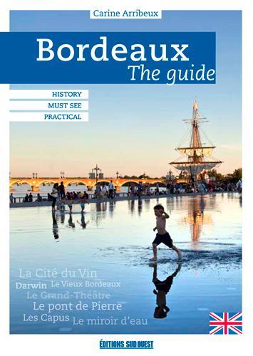 Bordeaux, the guide