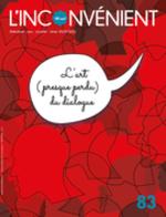 Vente EBooks : L'Inconvénient. No. 83, Hiver 2021  - Alain Roy - Dominique Garand - Alain Deneault - Julie Mazzieri - Patrick Moreau - Ugo Gilbert Tremblay - Sarah-Louise Pelletie