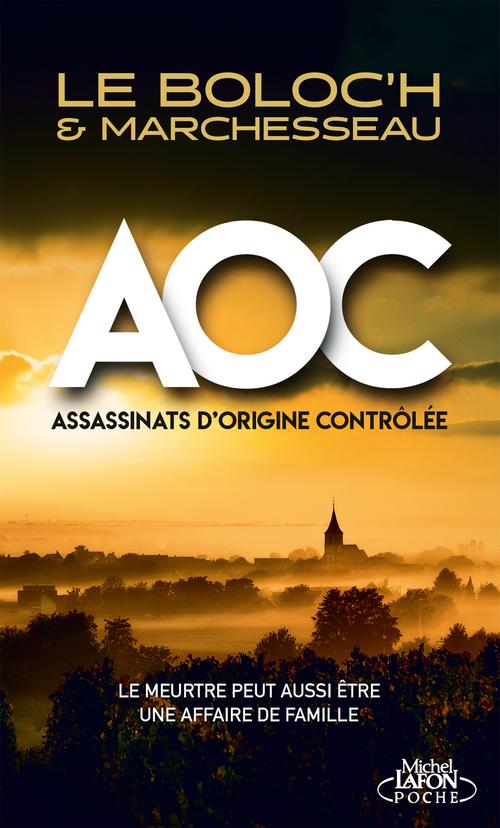 A.O.C ; assassinats d'origine contrôlée