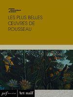 Vente Livre Numérique : Les plus belles oeuvres de Rousseau  - Rousseau