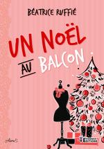 Un Noël au balcon  - Béatrice Ruffié