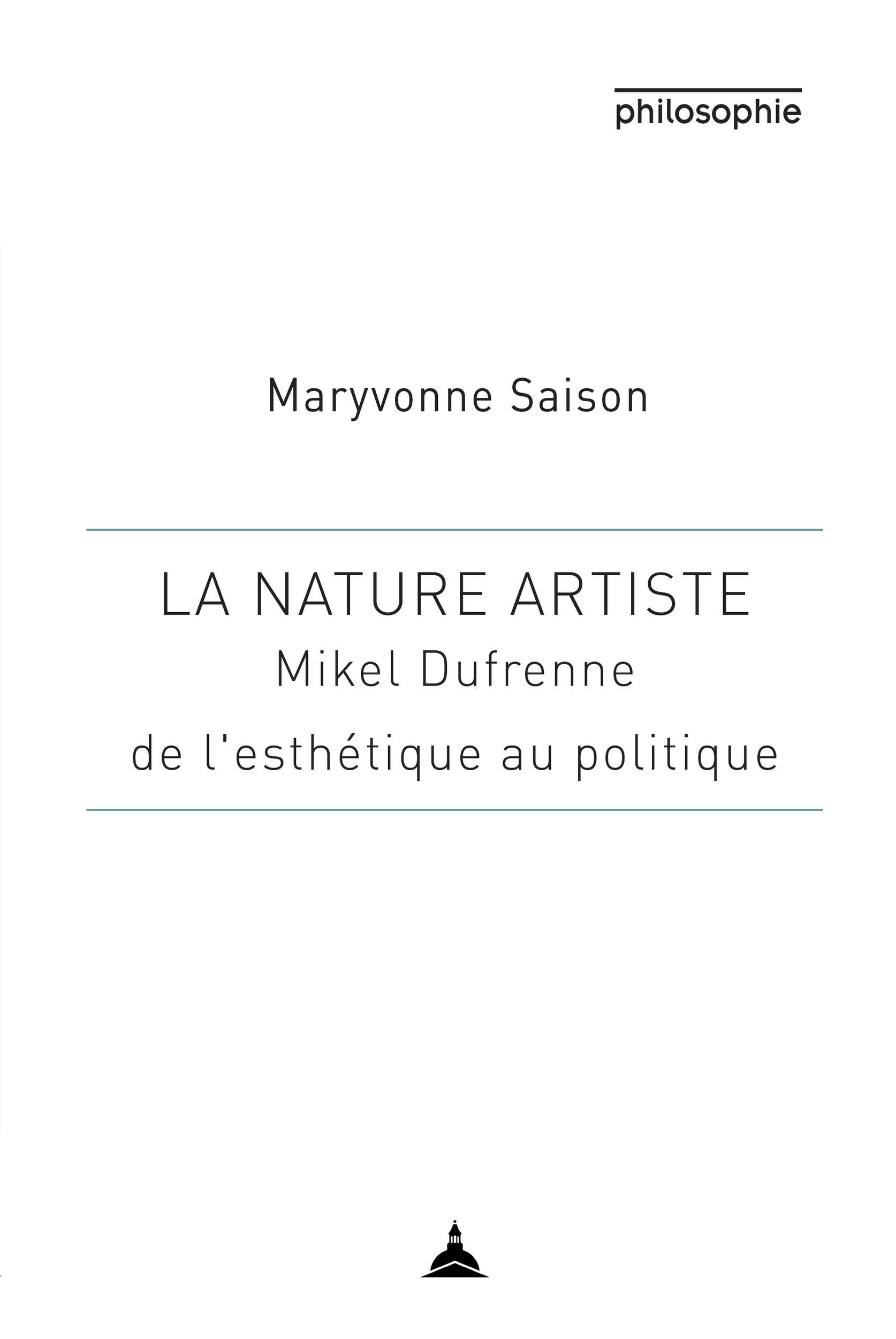 La nature artiste - mikel dufrenne entre esthetique et philosophie