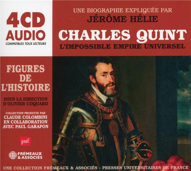 Charles Quint - l'impossible empire universel (PUF)