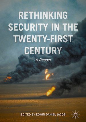 Rethinking Security in the Twenty-First Century