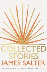 Vente Livre Numérique : Collected Stories  - James Salter