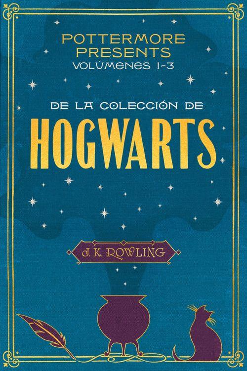 Pottermore Presents: volúmenes 1-3 de la colección de Hogwarts