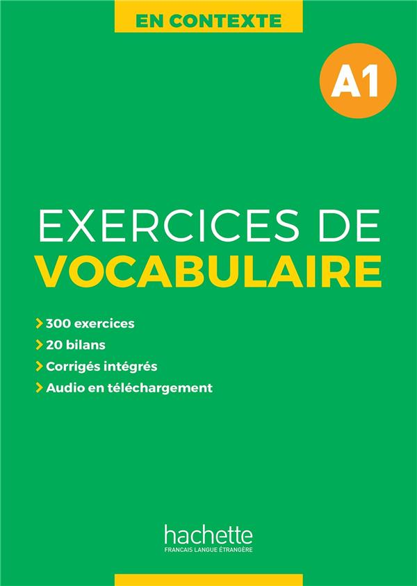 En contexte ; exercices de vocabulaire ; A1