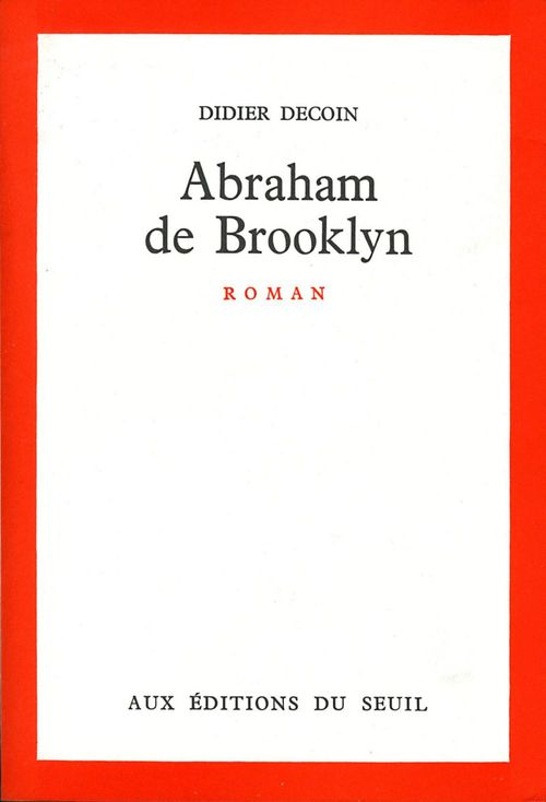 Abraham de Brooklyn  - Didier Decoin