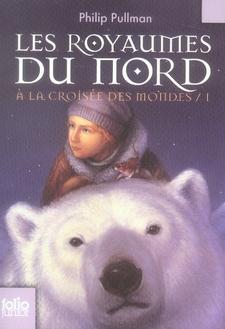 A La Croisee Des Mondes T.1 ; Les Royaumes Du Nord