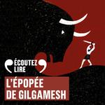 Vente AudioBook : L'épopée de Gilgamesh  - Anonymes