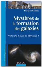 Vente EBooks : Mystères de la formation des galaxies  - Françoise Combes