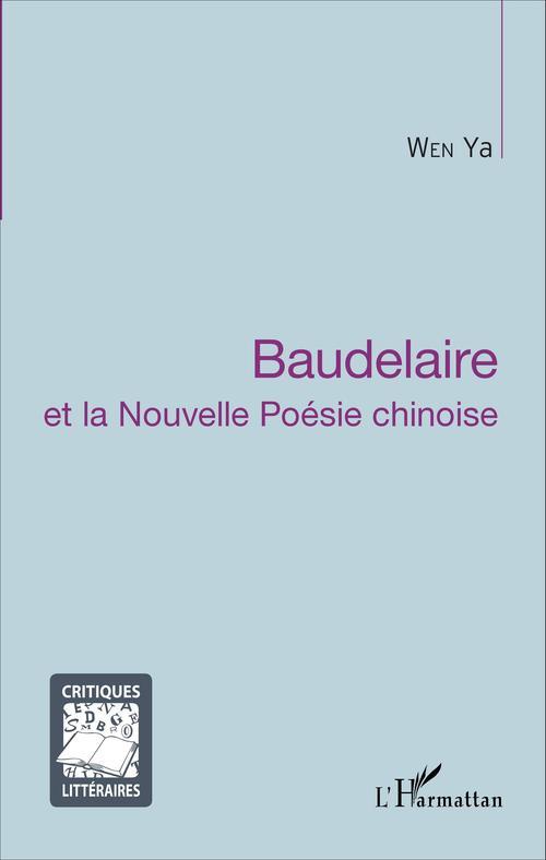 Baudelaire et la nouvelle poésie chinoise